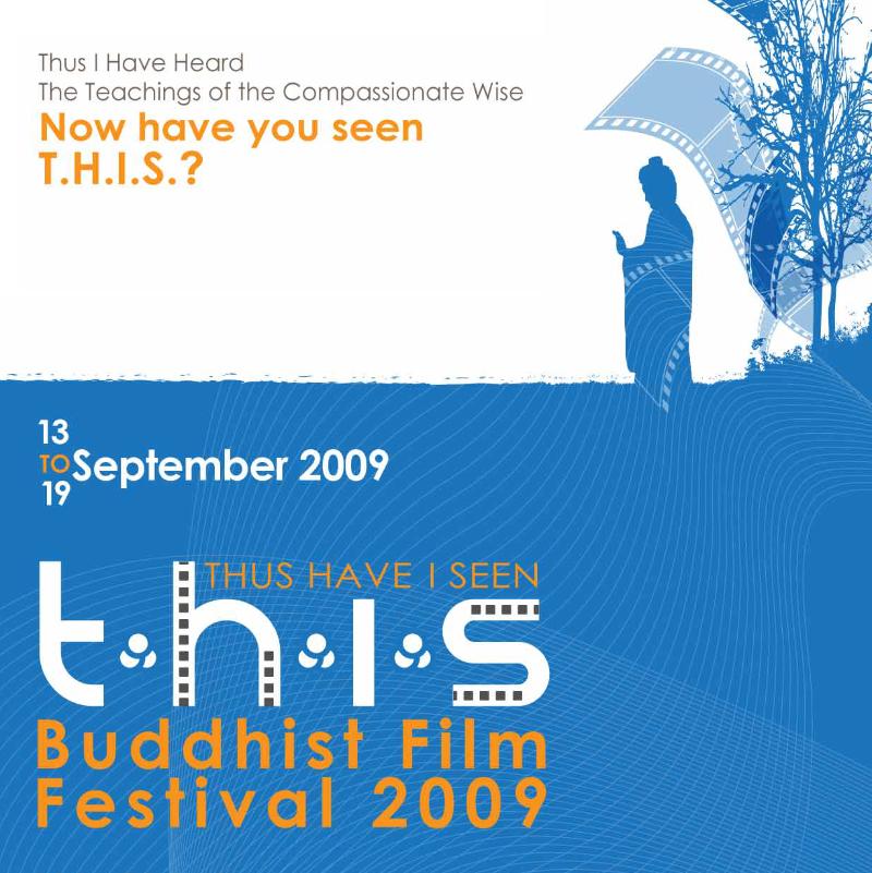 Thus Have I Seen Buddhist Film Festival 2009