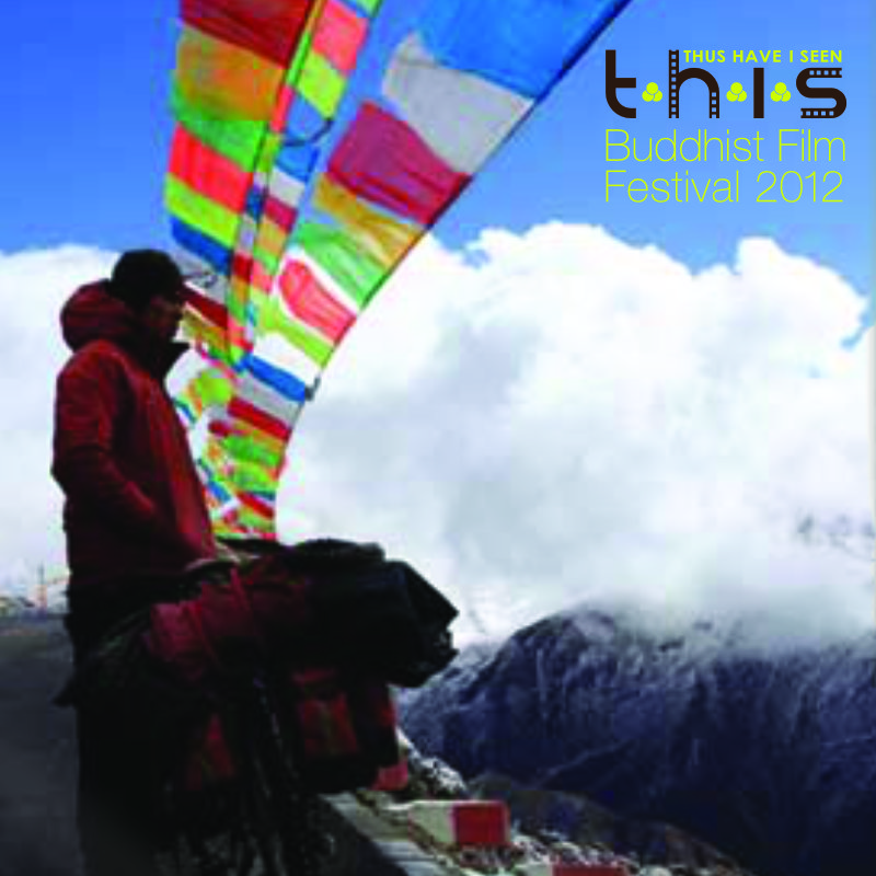 Thus Have I Seen Buddhist Film Festival 2012