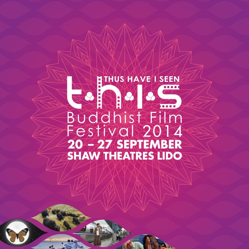 Thus Have I Seen Buddhist Film Festival 2014